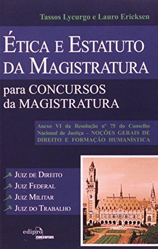 9788572837330: etica e Estatuto da Magistratura Para Concursos da Magistratura