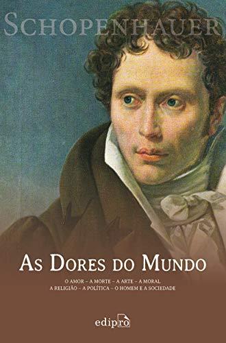 9788572837583: Dores do Mundo, As