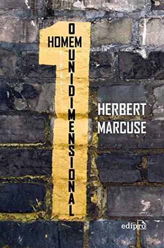 9788572837620: Homem Unidimensional, O: Estudos da Ideologia da Sociedade Industrial Avancada