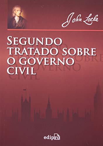 9788572838412: Segundo Tratado Sobre o Governo Civil