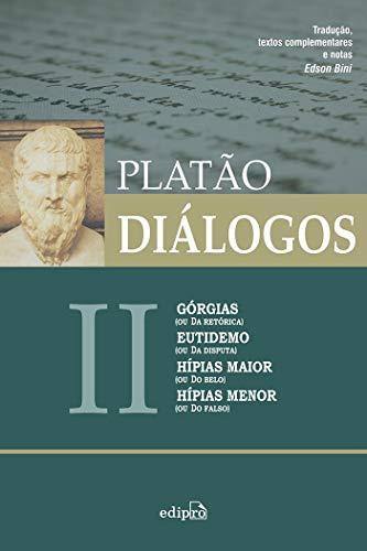 9788572839433: Dialogos: Gorgias, Eutidemo, Hipias Maior, Hipias Menor - Vol.2