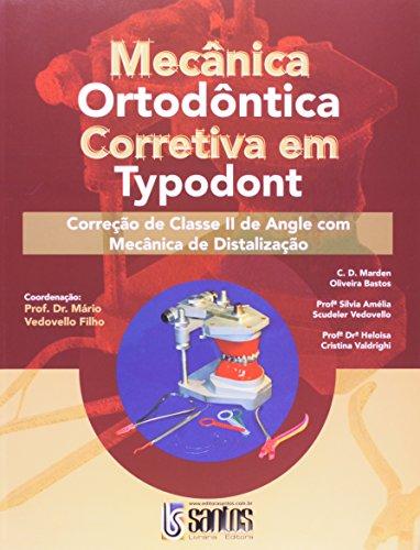 9788572885546: Mecanica Ortodontica Corretiva Em Typodont - Classe 2 (Em Portuguese do Brasil)