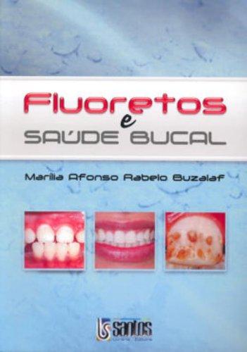 9788572886840: Fluoretos E Saude Bucal