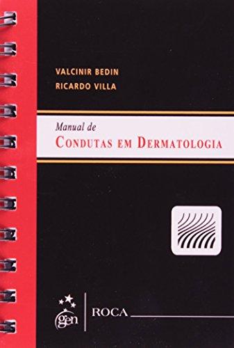 9788572889636: Manual De Condutas Em Dermatologia (Em Portuguese do Brasil)