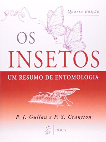 9788572889896: Os Insetos. Um Resumo De Entomologia (Em Portuguese do Brasil)