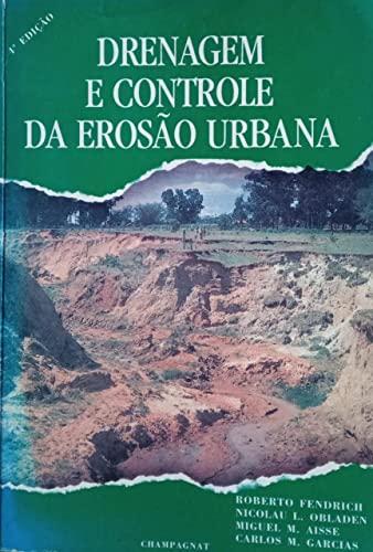 9788572920278: Drenagem e Controle da Erosao Urbana