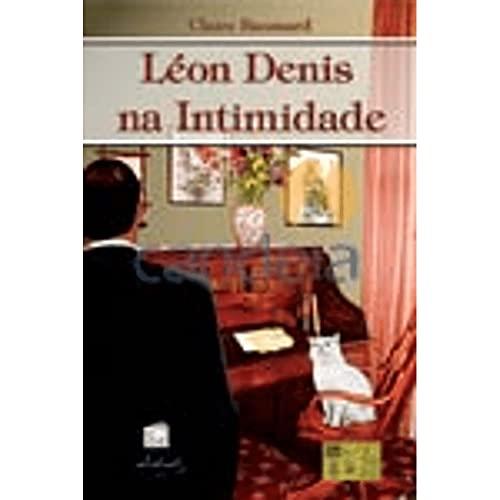 9788572975049: LŽon Denis na Intimidade