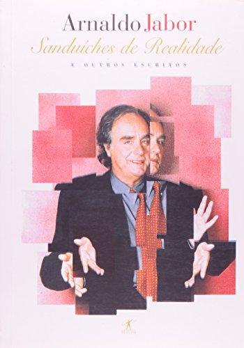 Sanduiches de realidade (Portuguese Edition): Jabor, Arnaldo