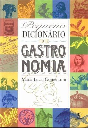 9788573022377: Pequeno dicionário de gastronomia (Portuguese Edition)