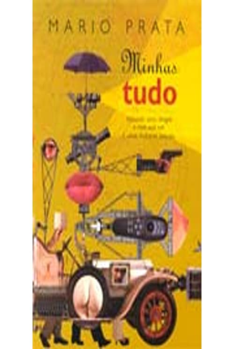9788573023732: Minhas tudo: Incluindo sexo, drogas e rock and roll e umas mulheres peladas (Portuguese Edition)