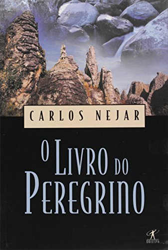 O livro do peregrino (Portuguese Edition)