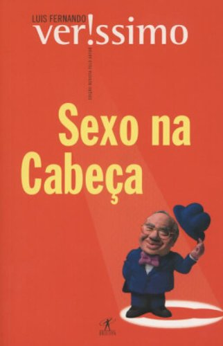 Sexo na Cabe?a: Luis Fernando Verissimo
