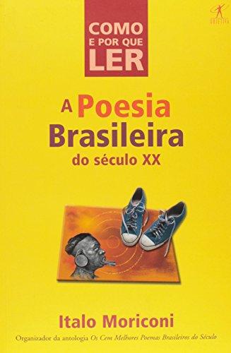 9788573024487: Como e por que Ler: Poesia Brasileira do Século XX