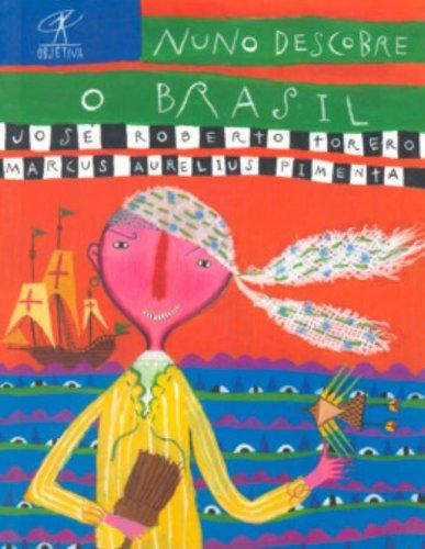 9788573026115: Nuno Descobre O Brasil (Em Portugues do Brasil)