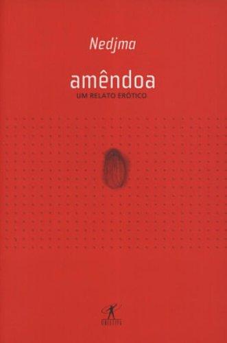 9788573026368: Amendoa (Em Portugues do Brasil)