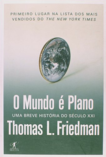 Mundo ¿ Plano: uma Breve Hist¿ria do: Thomas L. Friedman