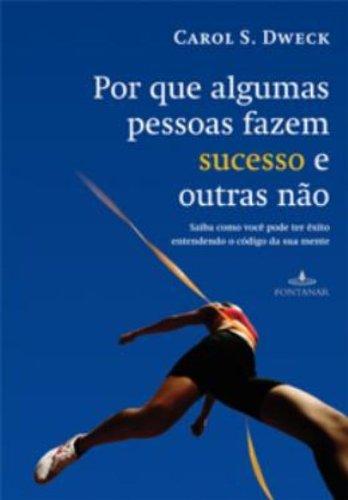 9788573027624: Por Que Algumas Pessoas Fazem Sucesso e Outras Nao (Em Portugues do Brasil)