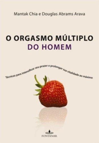9788573029154: O Orgasmo Multiplo do Homem (Em Portugues do Brasil)