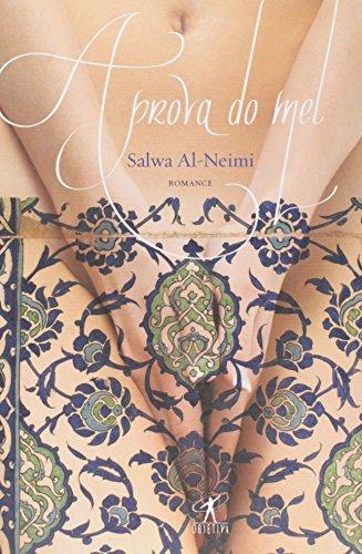 9788573029789: A Prova Do Mel (Em Portuguese do Brasil)