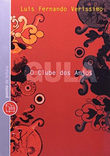 9788573029888: O Clube Dos Anjos. Gula (Em Portuguese do Brasil)