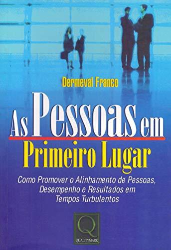 9788573034387: PESSOAS EM PRIMEIRO LUGAR, AS