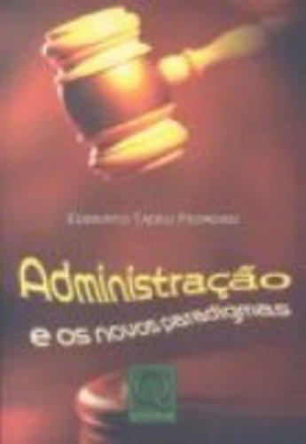 9788573034912: Administração e os Novos Paradigmas (Em Portuguese do Brasil)