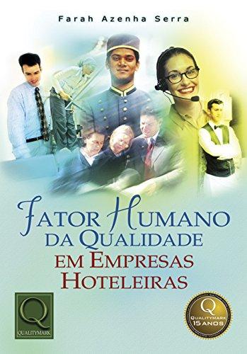 9788573035698: Fator Humano da Qualidade em Empresas Hoteleiras