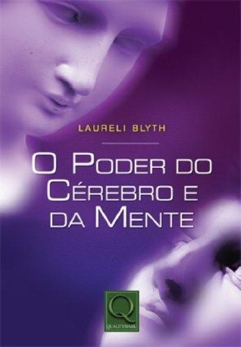 9788573036466: PODER DO CeREBRO E DA MENTE, O