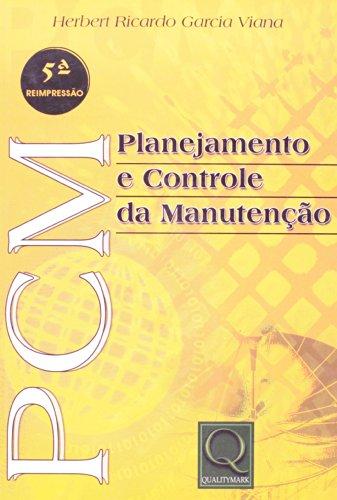 9788573037913: Pcm: Planejamento e Controle da Manutencao