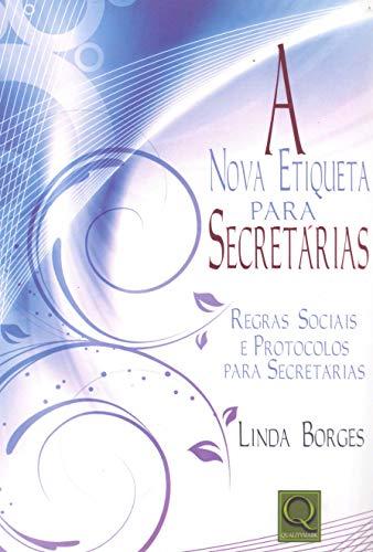 9788573038286: NOVA ETIQUETA PARA SECRETARIAS, A
