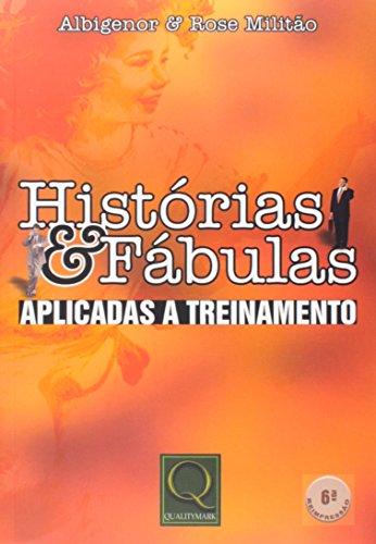 9788573038330: Historias e Fabulas: Aplicadas a Treinamento
