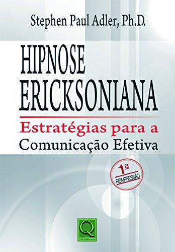 9788573039177: Hipnose Ericksoniana. Estratégias Para a Comunicação (Em Portuguese do Brasil)