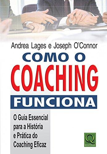 9788573039269: Como o Coaching Funciona (Em Portuguese do Brasil)