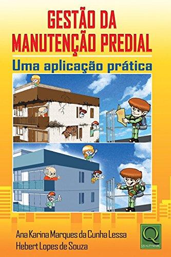 9788573039566: Gestao da Manutencao Predial: Uma Aplicacao Pratica