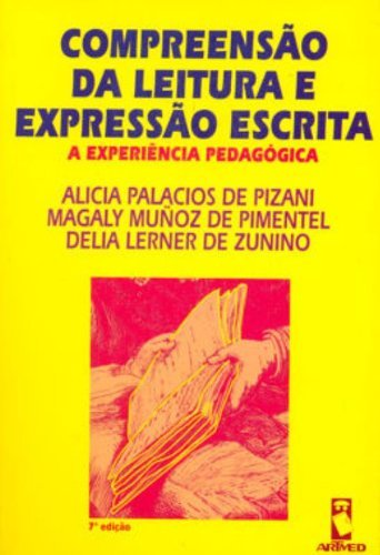 9788573073096: Compreensão da Leitura e Expressão Escrita. A Experiência Pedagógica (Em Portuguese do Brasil)