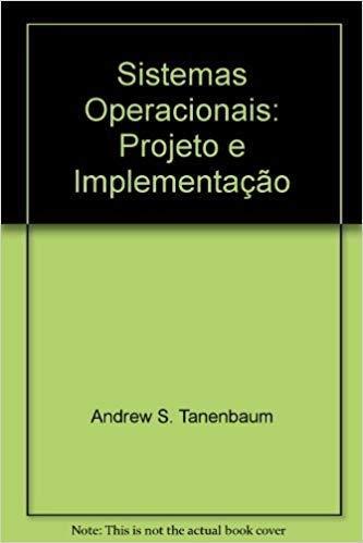 9788573075304: Sistemas Operacionais: Projeto e Implementação