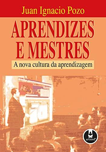 9788573078046: Aprendizes e Mestres a Nova Cultura (Em Portuguese do Brasil)