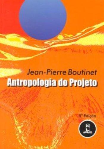 9788573078077: Antropologia Do Projeto (Em Portuguese do Brasil)