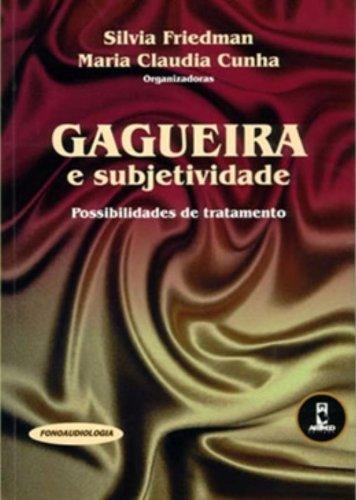 9788573078596: Gagueira e Subjetividade. Possibilidades de Tratamento (Em Portuguese do Brasil)