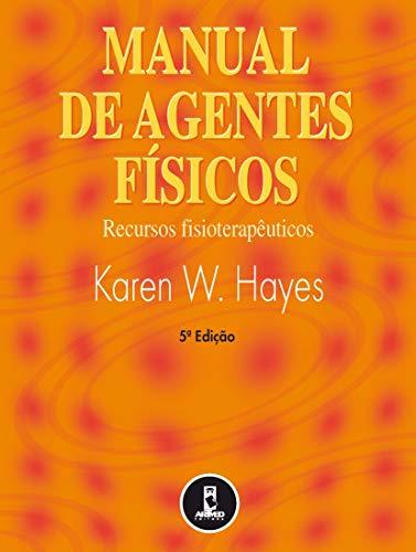9788573078879: Manual de Agentes Físicos. Recursos Fisioterapêuticos (Em Portuguese do Brasil)