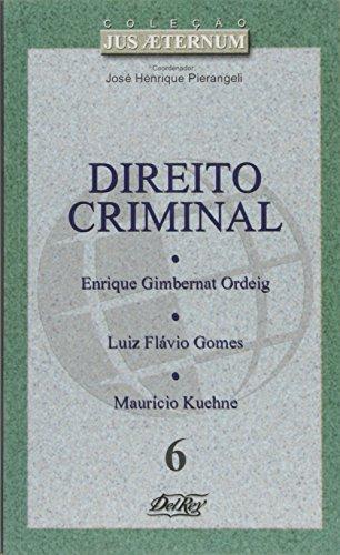 9788573087253: Direito Criminal - Vol.6 - Colecao Jus Aeternum