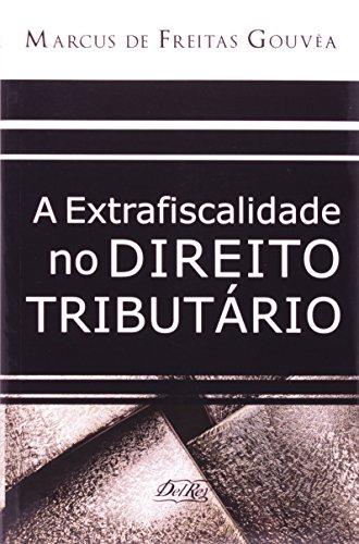 9788573087925: Extrafiscalidade no Direito Tributario, A