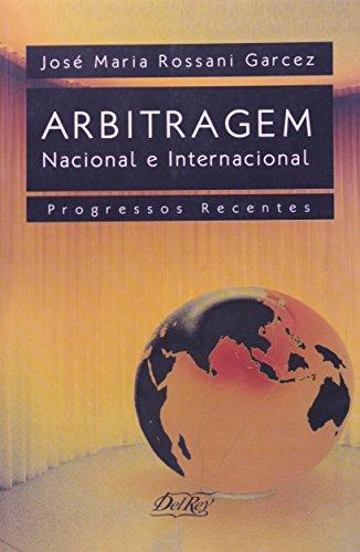 9788573088045: Arbitragem Nacional e Internacional. Progressos Recentes (Em Portuguese do Brasil)