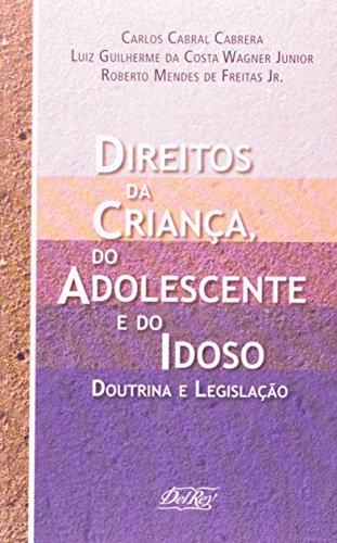 9788573088151: Direitos da Crianca, do Adolescente e do Idoso: Doutrina e Legislacao