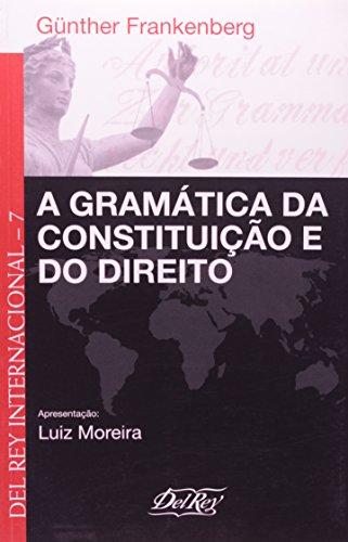 9788573088854: Gramatica da Constituicao e do Direito, A - Vol.7