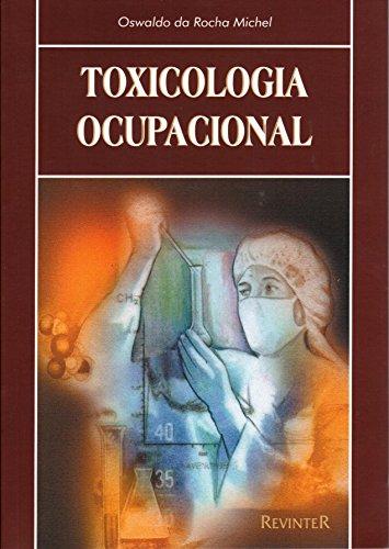 9788573094565: Toxicologia Ocupacional