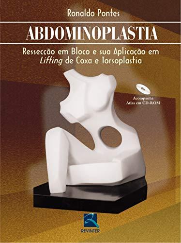 9788573098150: Abdominoplastia. Resseccao Em Blocos E Aplicação Em Lifiting De Coxa E Torsoplastia (Em Portuguese do Brasil)