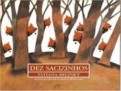 9788573116694: Dez sacizinhos (Sabor amizade) (Portuguese Edition)