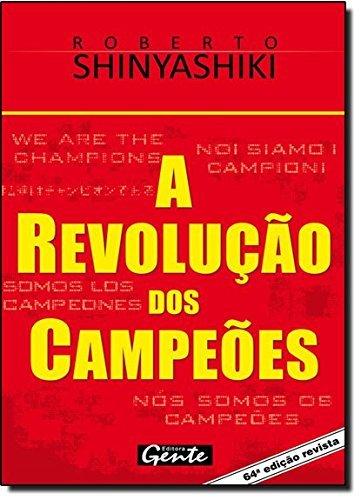 Revolução dos Campeões, A: Roberto Shinyashiki