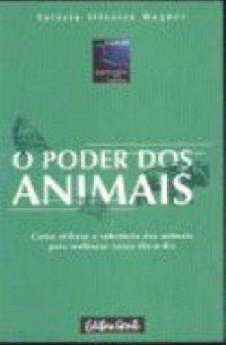 9788573122787: O Poder Dos Animais (Em Portuguese do Brasil)